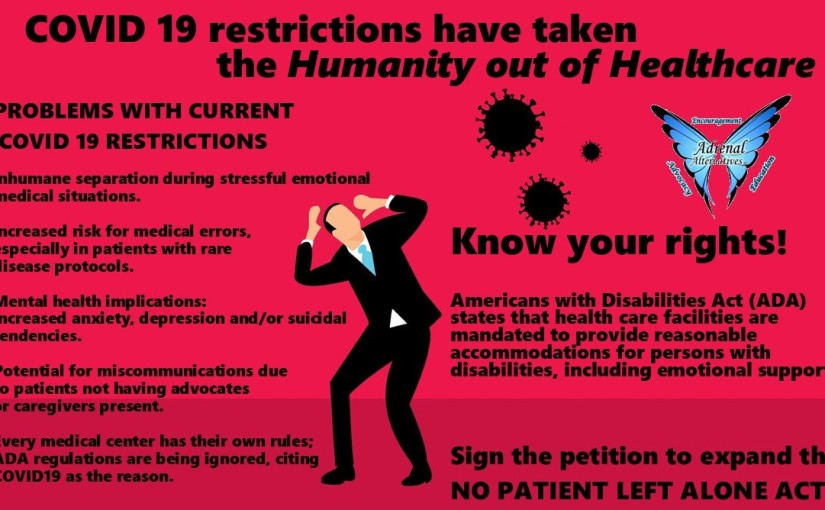 COVID has taken the Humanity out of Healthcare! Expand the SB 730- No Patient Left AloneAct